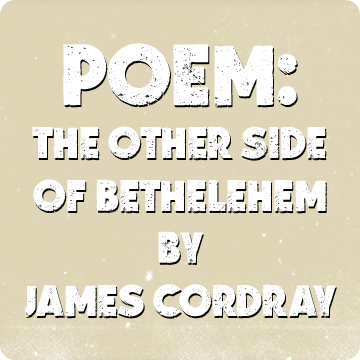 Other Side of Bethlehem by James Cordray