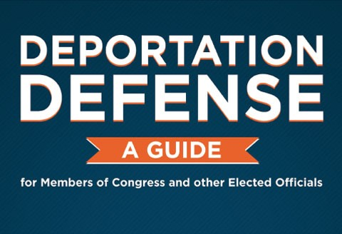 Deportation Defense for Members of Congress