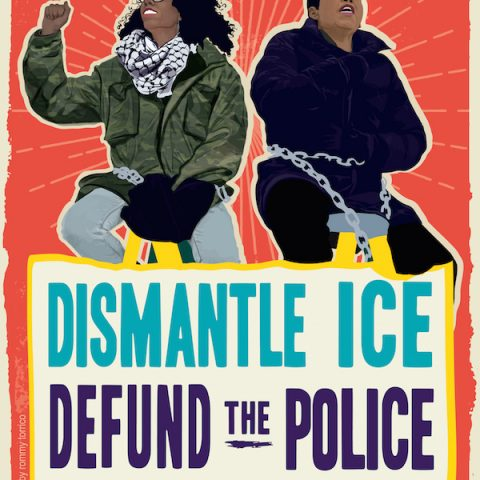 Defund the Police - Dismantle ICE